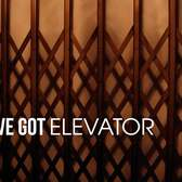 You've Got Elevator