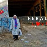 """Feral Love"" Trailer"
