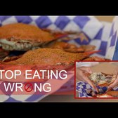 How to Break Down and Eat Crabs - Stop Eating it Wrong, Episode 9