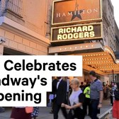 Broadway Reopens After COVID-19 Hiatus