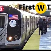 ⁴ᴷ First day of W Train Operation
