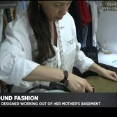 Fashion Designer Works Out Of Mom's Basement