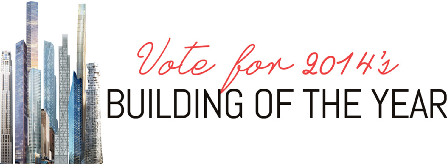 Vote for 2014′s Building of the Year!