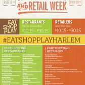 Harlem Restaurant & Retail Week, February 15th - 28th