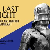 The Last Knight: The Art, Armor, and Ambition of Maximilian I | Met Exhibitions