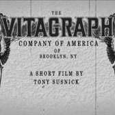 A Short History of the American Vitagraph Company in Brooklyn NY