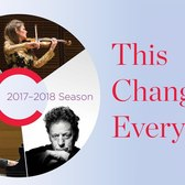 Carnegie Hall's 2017–2018 Season: This Changes Everything