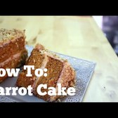 How To: Make the Best Carrot Cake