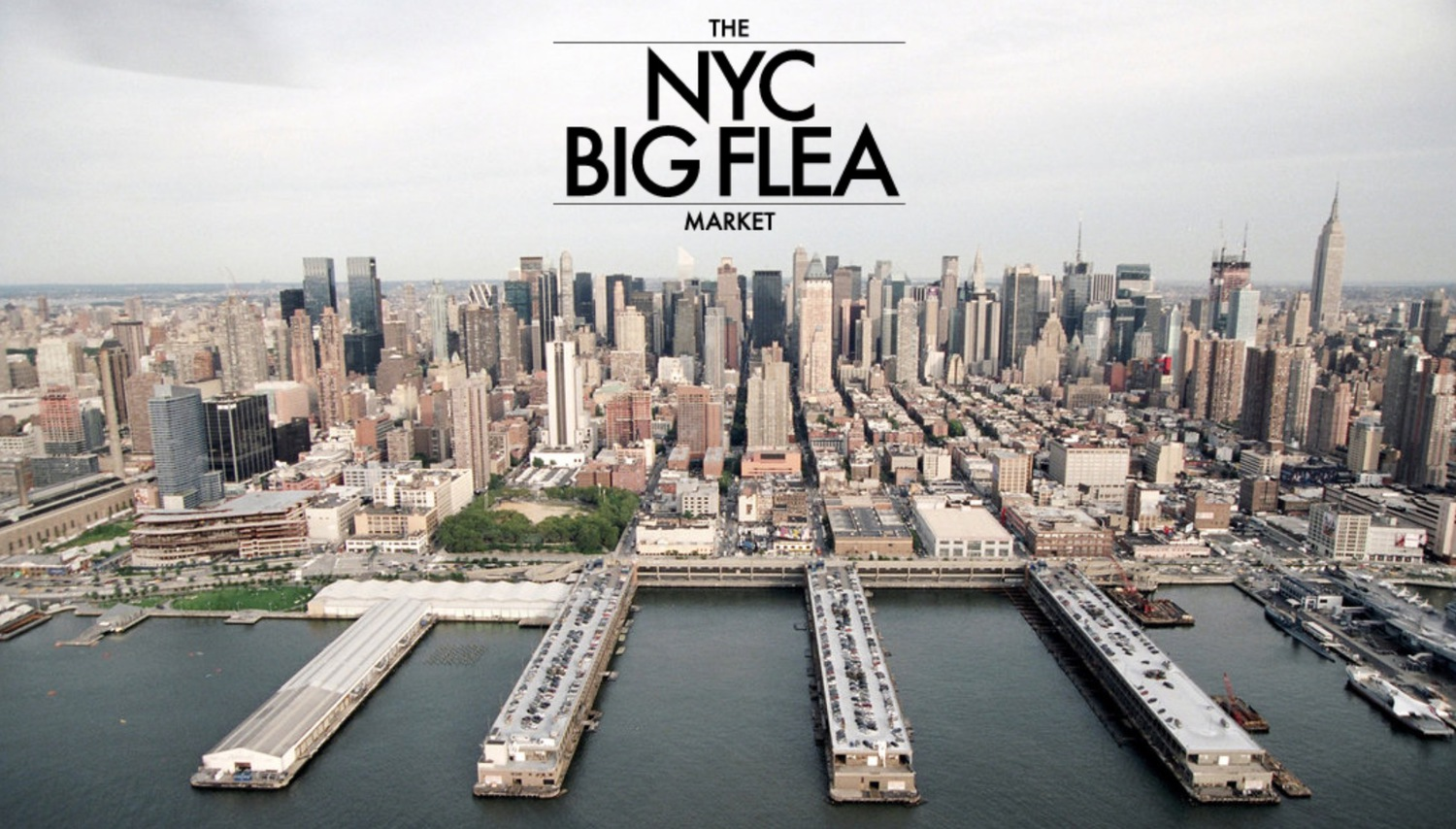 The Big Flea NYC - September 27th and 28th - Pier 94