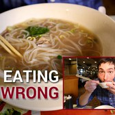 How to Eat Pho, a Vietnamese Noodle Soup - Stop Eating it Wrong, Episode 28