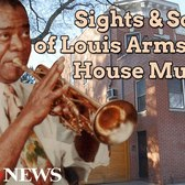 Sights and Sounds of Louis Armstrong House Museum