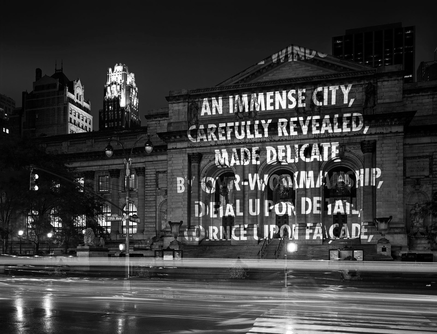 "The New York Public Library lit up by Holzer's projections in 2005. The words are an excerpt from the poem ""Love Lies Sleeping"" by Elizabeth Bishop."