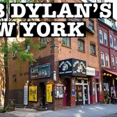 BOB DYLAN'S NEW YORK: WALK THROUGH GREENWICH VILLAGE 15 MUST VISIT PLACES
