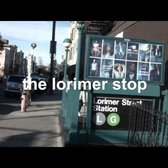 The Lorimer Stop Trailer (Bedford Stop Parody)