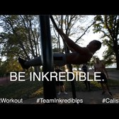 Be Inkredible - Street Workout Calisthenics