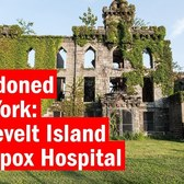 Abandoned New York: Smallpox Hospital