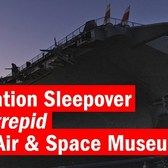 Operation Sleepover at Intrepid Museum
