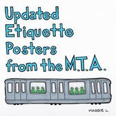 Updated Etiquette Posters from the M.T.A.