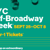 NYC Off-Broadway Week, September 25th — October 8th, 2-for-1 Tickets