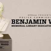 Police Academy Library Dedicated to Former Police Commissioner Benjamin Ward