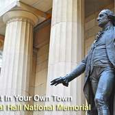 Tourist In Your Own Town #17 -- Federal Hall National Memorial