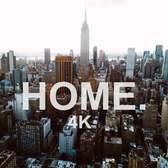 HOME. | New York City 4K