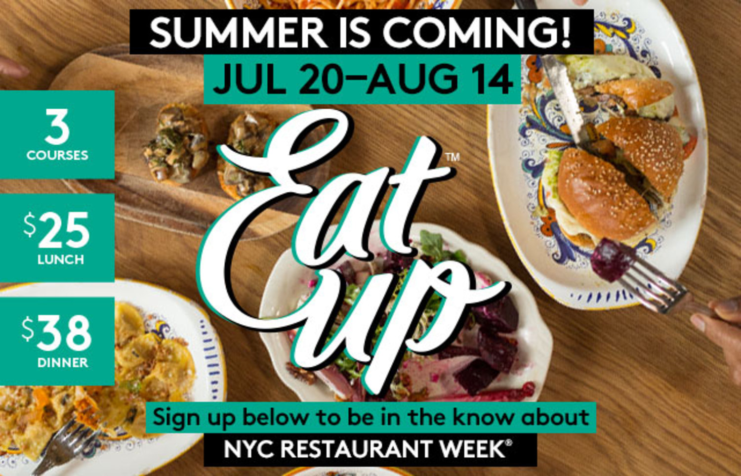 NYC Restaurant Week Summer: Jul 20th - Aug 14th