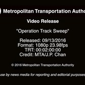MTA Video Release: Operation Track Sweep - 9/13/2016