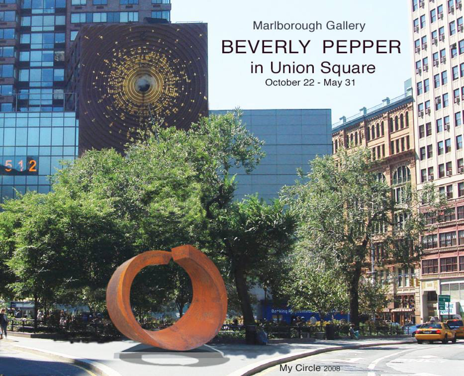"""""""My Circle"""", 2008, 4 mt high. From the Ara Pacis Museum in Rome to the Union Square Park in New York!"""