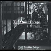 (The Quiet Escape) - a Short Film.  2015.