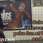 Subway ad interventions poke fun at President Trump and family