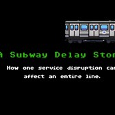A Subway Delay Story