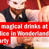 Make magical drinks at this Alice in Wonderland tea party