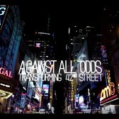 Against All Odds: Transforming 42nd Street Trailer