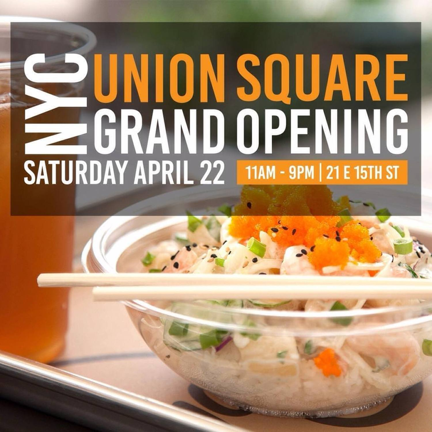 Dear NYC: Get ready for more poke coming your way! Join us this Saturday for the GRAND opening of our new Union Square location 🎉 Buy One, Get FREE: Burritos & Bowls all day long! ⠀ Tag your poke buddy below👇