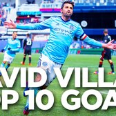 David Villa's Top 10 NYCFC Goals
