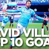 David Villa's Top 10 NYCFC Goals