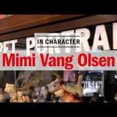 In Character: Mimi Vang Olsen
