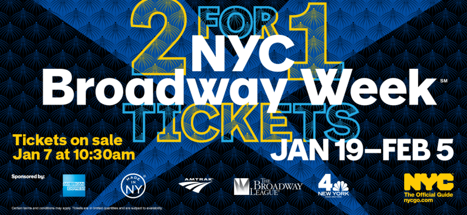 2 for 1 Tickets, Broadway Week, January 19 - Feb 5