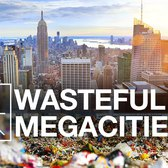 How New York Is The World's Most Wasteful City