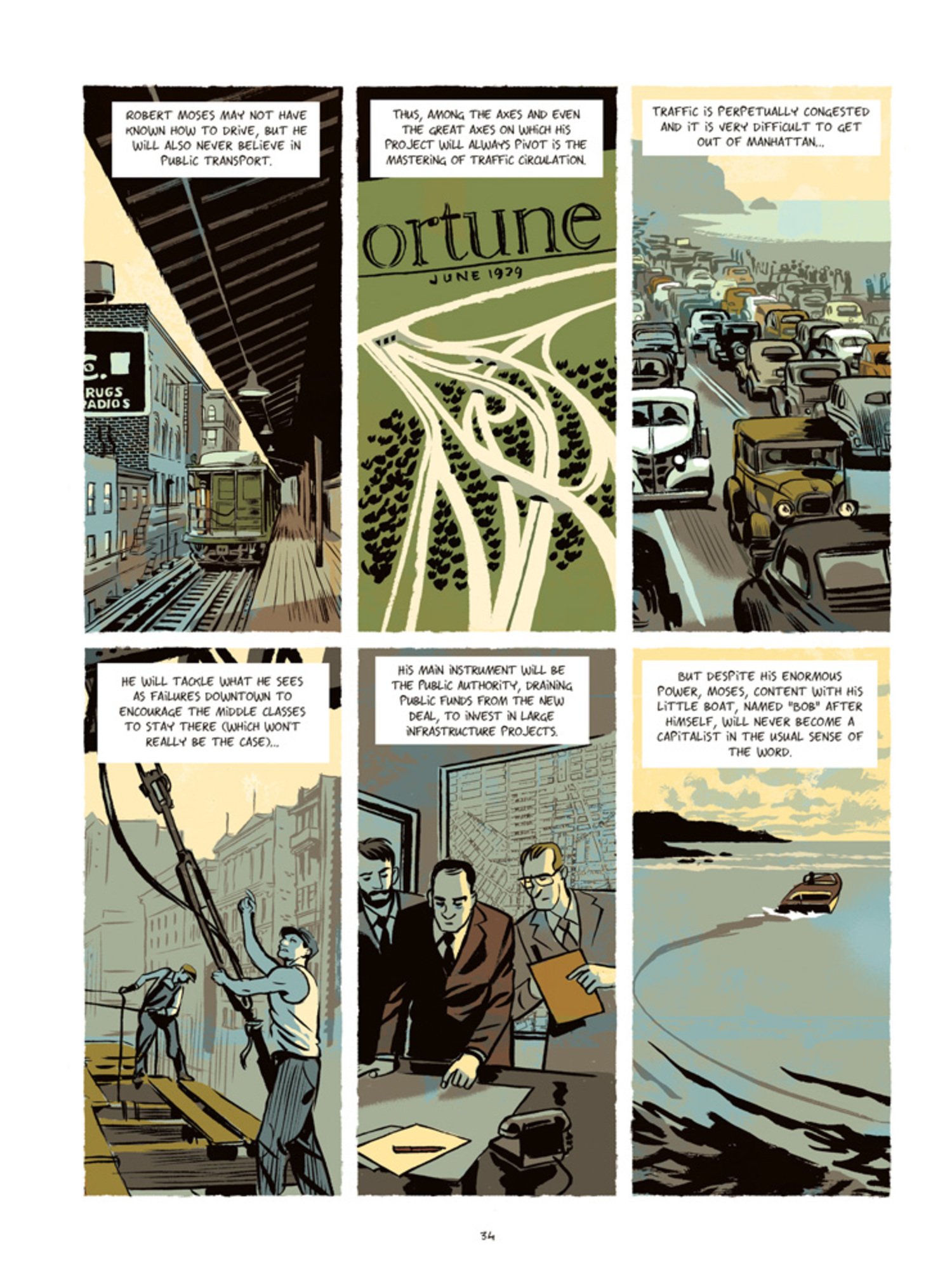 The goal of the book, according to illustrator Olivier Balez, was to show the general public a man who shaped the city over a span of three decades, while remaining unknown to most people.