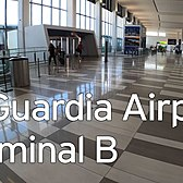 The New Terminal B at LaGuardia Airport, NYC Walking Tour-June 2020