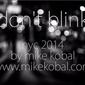 don't blink, street photography, nyc, shot with my favorite street cameras
