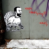 """happy thanksgiving!!!"" street art, Hanksy"