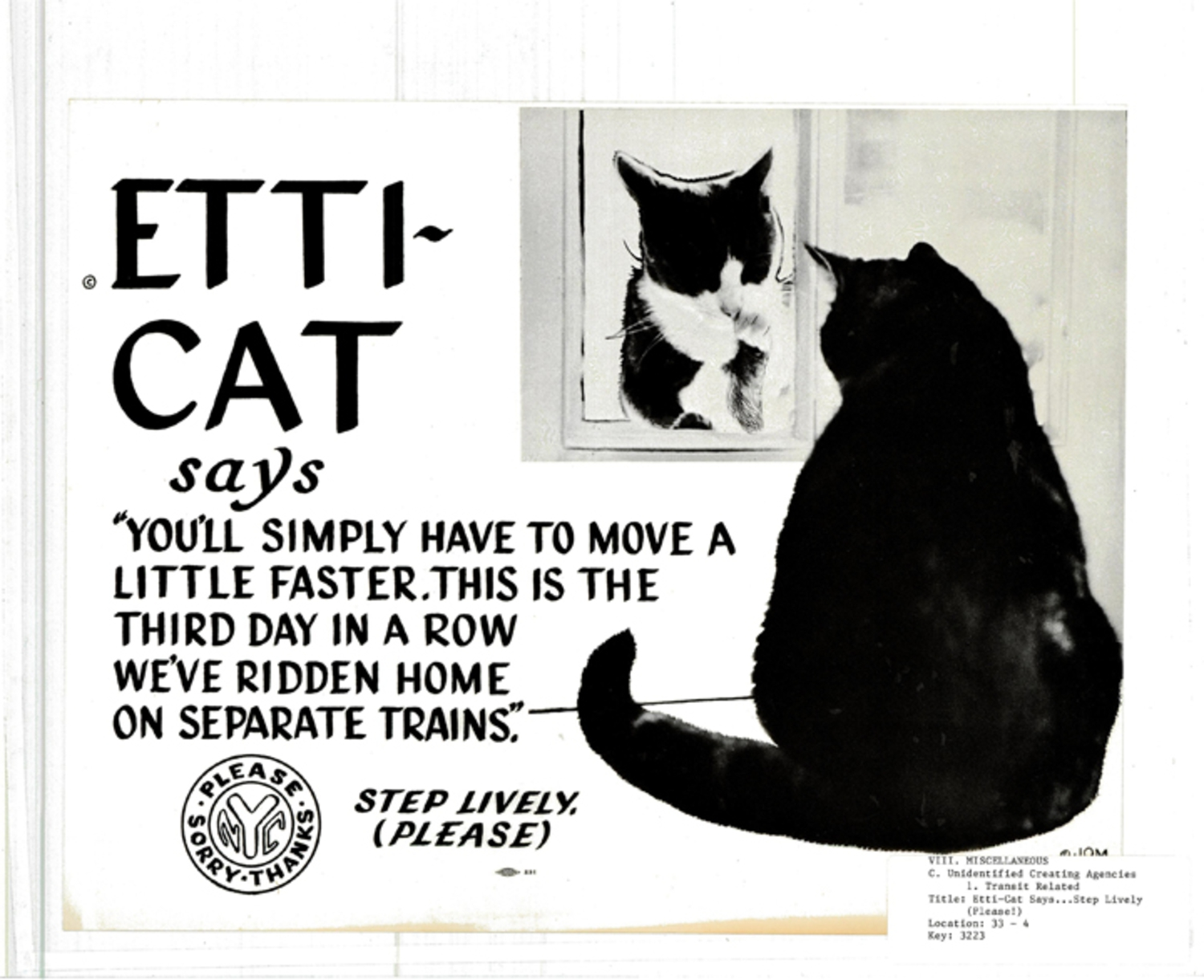 """Etti-Cat says … Step Lively. (Please)"" (1962) (courtesy Poster Collection, New York Transit Museum)"