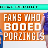Fans Who Booed Porzingis: Where are they Now?