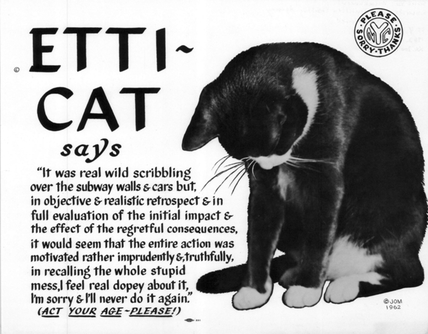 """Etti-Cat says … Act Your Age ~ Please!"" (1962) (courtesy Poster Collection, New York Transit Museum)"