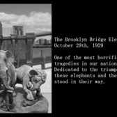 The Brooklyn Bridge Elephant Stampede
