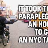 It Took This Paraplegic Man an Hour to Get an NYC Taxi