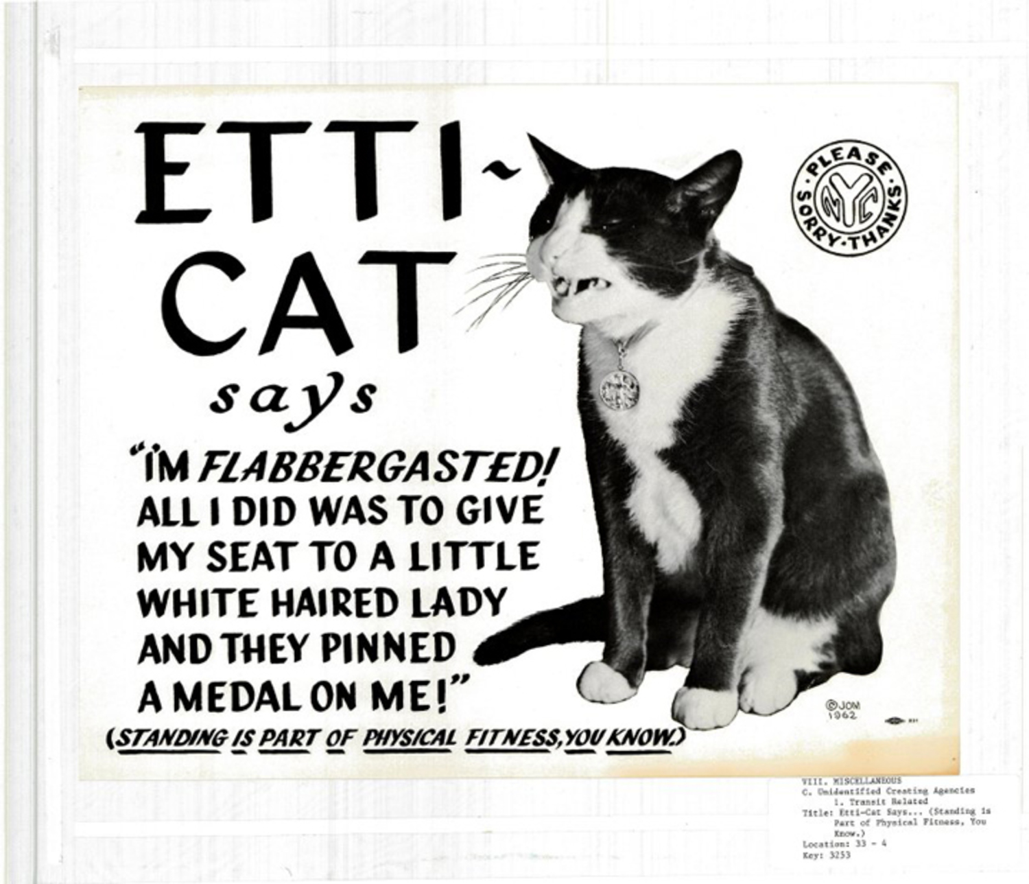 """Etti-Cat says … Standing is Part of Physical Fitness, you know"" (1962) (courtesy Poster Collection, New York Transit Museum)"